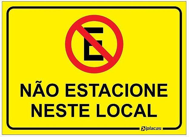 Placa - Não Estacione Neste Local