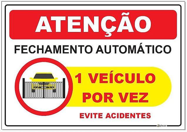 Placa - Atenção - Fechamento automático um veículo por vez