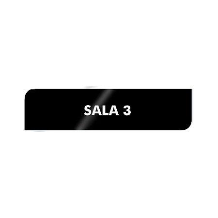 Placa Identificação - SALA 3 - Acrilico