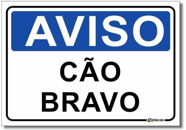 Aviso - Cão Bravo