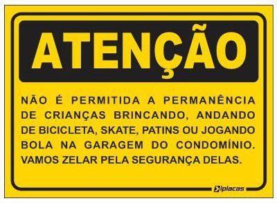 Atenção - Não é Permitida a Permanência...