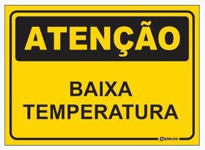 Placa Atenção - Baixa Temperatura