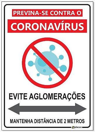 Placa - Previna-se Contra o Coronavírus - Evite Aglomerações