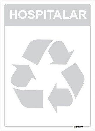 Placa Material Reciclável - Hospitalar