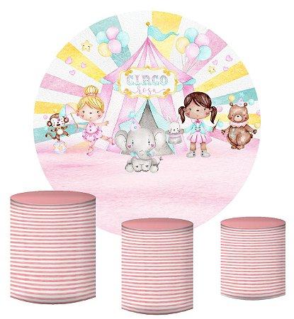 Kit Painel Redondo De Festa e Capas de Cilindro em tecido sublimado Circo Rosa das Meninas
