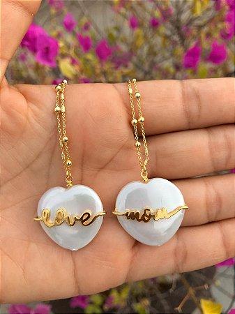 Colar Coração Madrepérola Love Mom