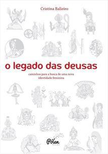 O LEGADO DAS DEUSAS CAMINHOS EM BUSCA DE UMA NOVA IDENTIDADE FEMININA - 20 CARTAS