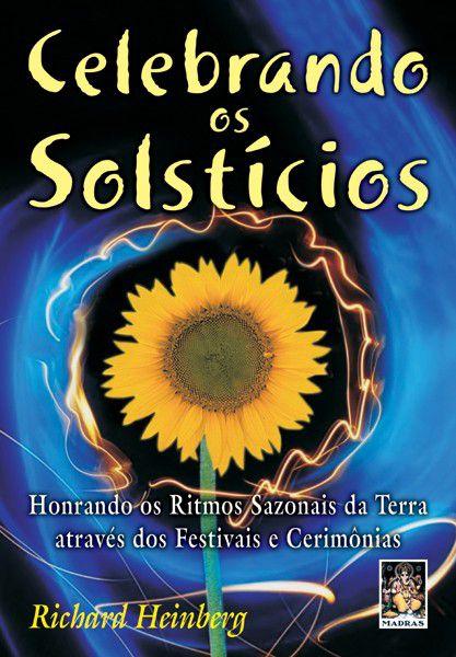 Celebrando os Solstícios