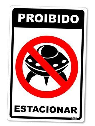 PLACA DECORATIVA - PROIBIDO ESTACIONAR (O.V.N.I.) - 24x16 - Ficção