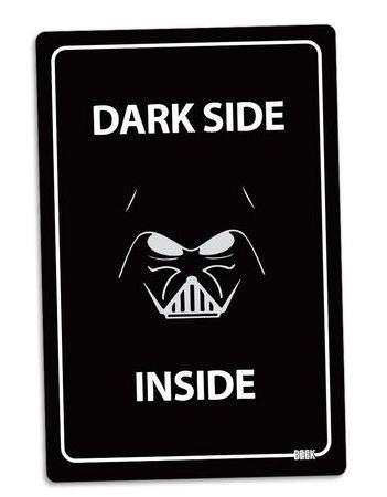 PLACA DECORATIVA - DARK SIDE INSIDE - 24x16 - Star Wars
