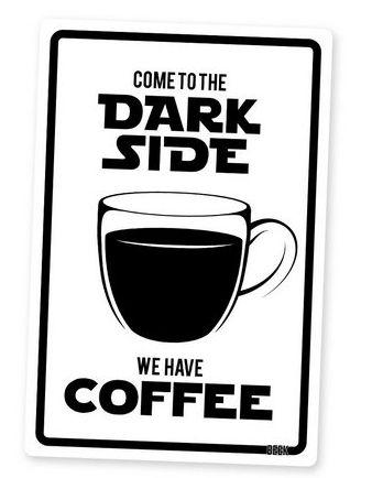 PLACA DECORATIVA - DARK SIDE COFFEE - BRANCA - 24x16 - Star Wars