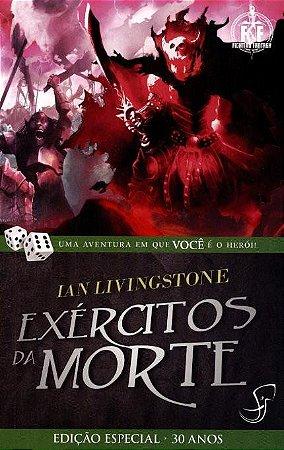 LIVRO JOGO - EXÉRCITOS DA MORTE - Ian Livingstone