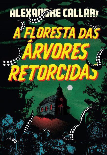 LIVRO - A FLORESTA DAS ÁRVORES RETORCIDAS - Ed. PIPOCA E NANQUIM - CAPA DURA