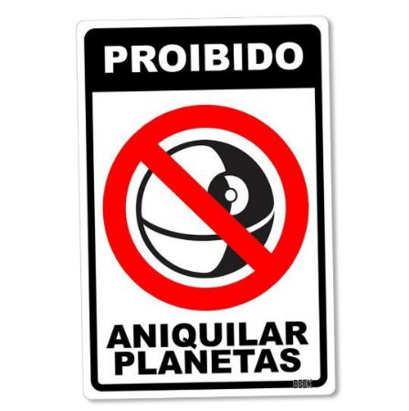PLACA DECORATIVA - PROIBIDO ANIQUILAR PLANETAS - Star Wars