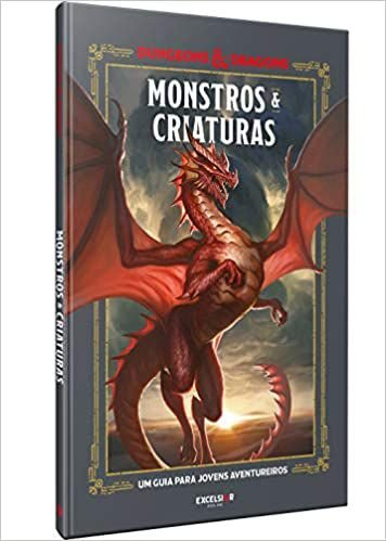 Monstros e Criaturas - Excelsior - Dungeons and Dragons