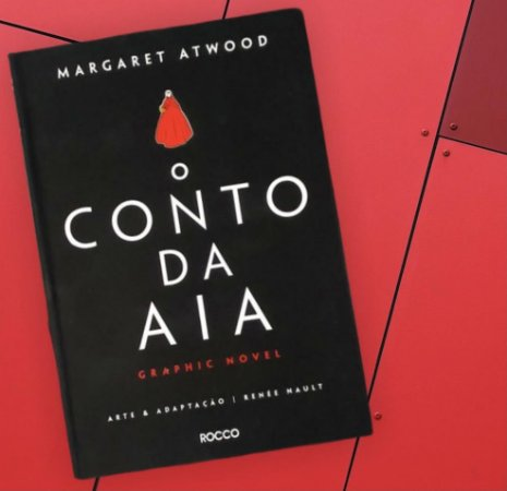 Graphic Novel - O Conto da AIA - Margaret Atwood - Rocco