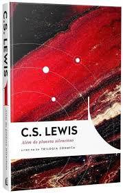 Livro - Além do Planeta Silencioso - C.S Lewis - Livro um da Trilogia