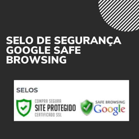 Configuração Selo de Segurança do Google