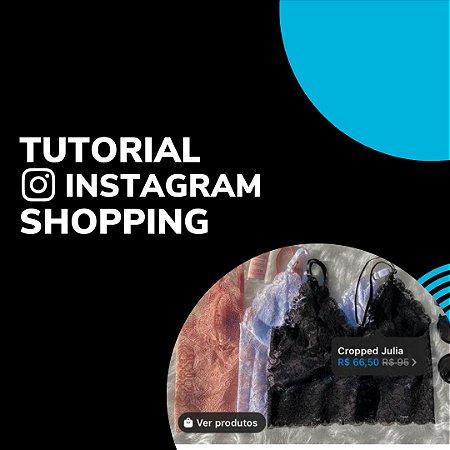 Tutorial de como usar o Instagram Shopping