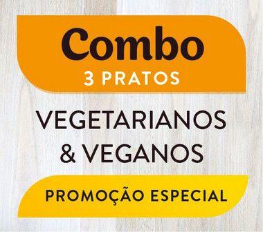 Combo - 3 pratos Vegetarianos & Veganos