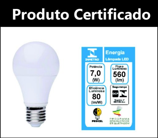 Lâmpada LED Bulbo 7w  A60 E27 Bivolt  3000K Branco Quente Certificada Inmetro