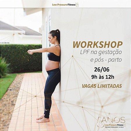 Workshop - LPF na Gestação e Pós-Parto com Carol Lemes dia 26 de junho das 9h às 12h