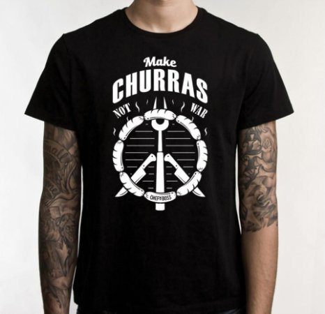 "Camiseta Chefn' Boss: ""Make Churras, Not War"""