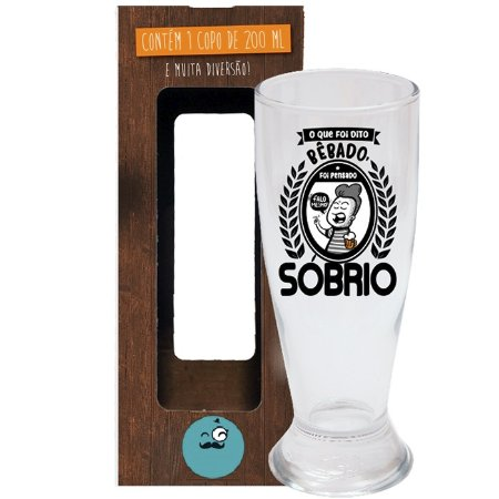 Copo de Cerveja Pensando Sóbrio 200 ml