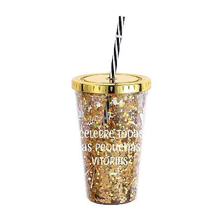 Copo Canudo com Glitter Dourado Celebre Todas As Pequenas Vitórias