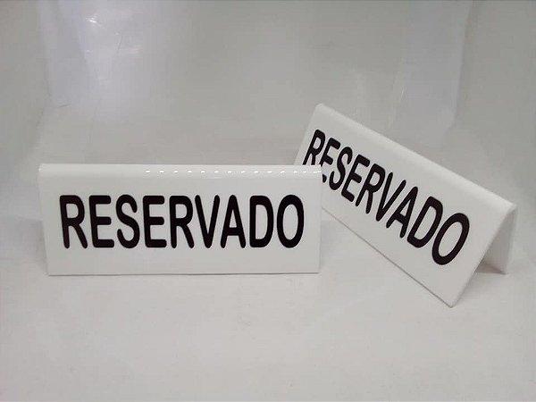 """Display em acrílico de identificação """"reservado"""" 01 unidade"""