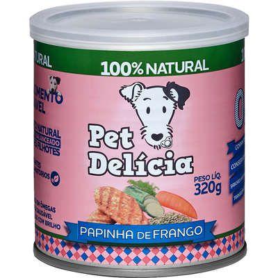Ração Úmida Pet Delícia Natural Papinha de Frango Cães Filhotes 320g