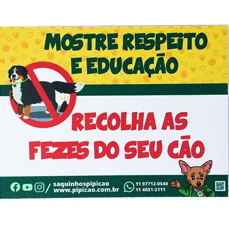 """Placa """"Mostre Respeito - Recolha as Fezes do Seu Cão"""" em PVC 20x15cm"""