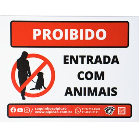"""Placa """"Proibido Entrada Com Animais"""" em PVC 20x15cm"""