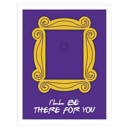 Placa Decorativa  I Will Be There For You