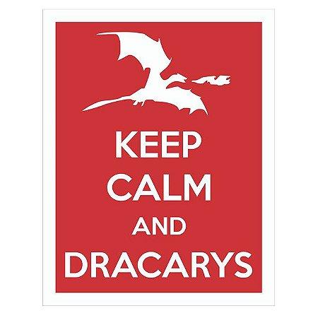 Placa Keep Calm Dracarys