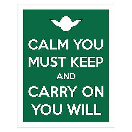 Placa Calm You Must Keep