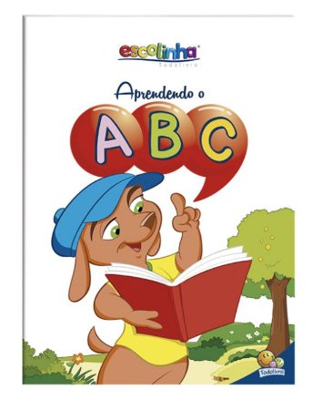 Aprendendo o...ABC (Escolinha Todolivro)