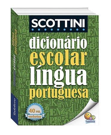 Scottini Dicionário Escolar da Língua Portuguesa