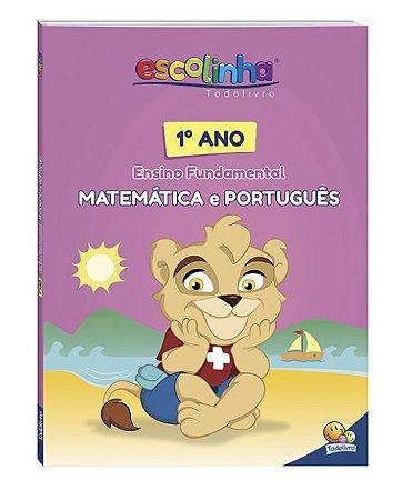 1º Ano - Matemática e Português (Escolinha Todolivro)