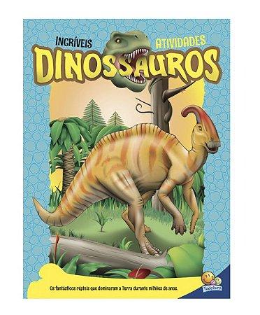 Incríveis Dinossauros - Atividades