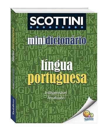 Scottini Minidicionário: Língua Portuguesa(I)