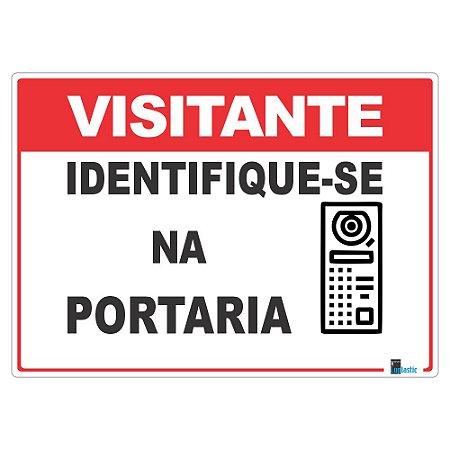 Placa Visitante Identifique-se na Portaria 25x35 cm