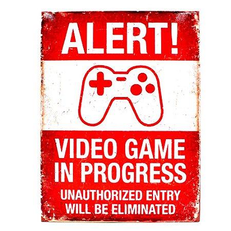 Quadro Metal 26cm x 20cm Alert  Video Game In Progress
