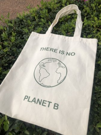 """Ecobag """"There Is No Planet B"""""""