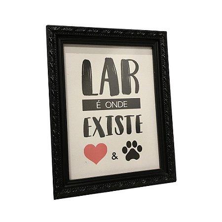 Porta Retrato Lar é Onde Existe Amor e Pet