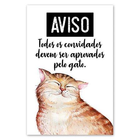 Placa AVISO...aprovados pelo gato