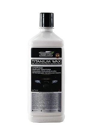 Selante e Proteção de Pintura Titanium Wax 1L - Nobre Car