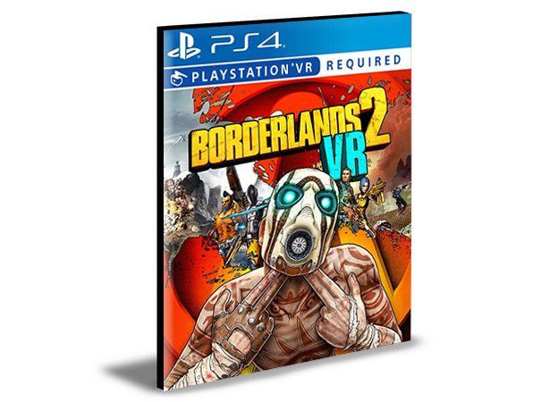 Borderlands 2 VR| Ps4 | Psn | Mídia Digital