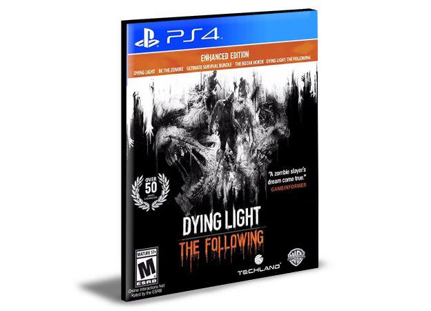 DYING LIGHT  THE FOLLOWING ENHANCED EDITION Portugues PS4 e PS5 PSN  MÍDIA DIGITAL