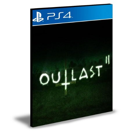 Outlast 2 | Português | Ps4 | Psn | Mídia Digital
